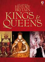 History of Britain: Kings and Queens (Hardback)