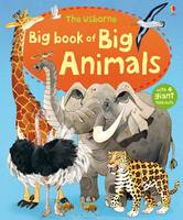 The Usborne Big Book of Big Animals - Big Books of Big Things (Hardback)
