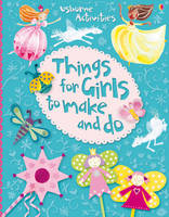 Things for Girls to Make and Do - Usborne Activities (Spiral bound)