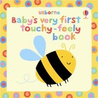 Baby's Very First Touchy-Feely Book - Baby's Very First Books (Board book)