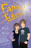 Trick or Treat - Fame School (Paperback)
