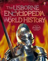 The Usborne Encyclopedia of World History (Paperback)