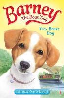 Barney the Boat Dog: Very Brave Dog (Paperback)