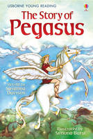 The Story of Pegasus - Young Reading Series 1 (Hardback)
