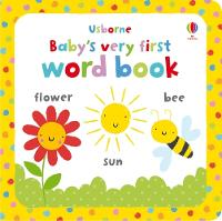 Baby's Very First Word Book - Baby's Very First Books (Board book)