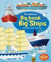 Big Book of Big Ships - Big Books of Big Things (Hardback)