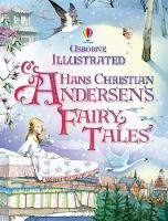 Illustrated Hans Christian Andersen's Fairy Tales - Illustrated Story Collections (Hardback)