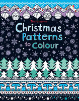 Christmas Patterns to Colour (Paperback)