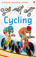 Cycling - Usborne Spectator Guides