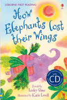 How Elephants lost their Wings - First Reading Level 2