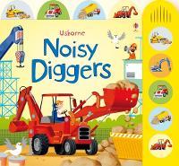 Noisy Diggers - Noisy Books (Board book)