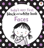 Baby's Very First Black and White Book Faces - Baby's Very First Books (Board book)