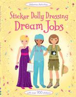 Sticker Dolly Dressing: Dream Jobs - Sticker Dolly Dressing (Paperback)