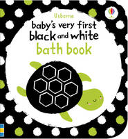 Baby's Very First Black & White Bath Book - Baby's Very First Books (Bath book)