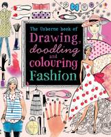 Drawing, Doodling and Colouring Fashion - Drawing, Doodling and Colouring (Paperback)