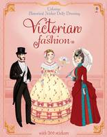 Historical Sticker Dolly Dressing Victorian Fashion - Historical Sticker Dolly Dressing (Paperback)