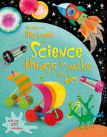 Big Book of Science things to make and do - Things to make & do (Paperback)