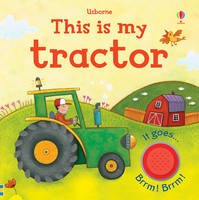 This is My Tractor - This Is My... (Board book)