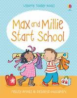 Max and Millie Start School - Max and Millie (Board book)