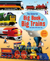 Big Book of Big Trains - Big Books of Big Things (Hardback)