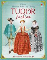 Historical Sticker Dolly Dressing Tudor Fashion - Historical Sticker Dolly Dressing (Paperback)