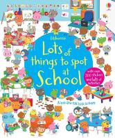 Lots of Things to Spot at School - Young Searches (Paperback)