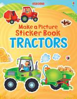 Make a Picture Sticker Book Tractors - Make a Picture (Paperback)