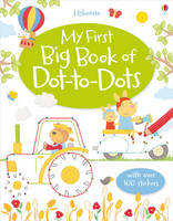 My First Big Book of Dot-to-Dots - Dot-to-dot (Paperback)