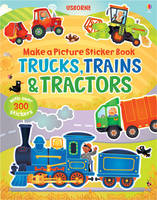 Make a Picture Sticker Book Trains, Trucks & Tractors - Make a Picture (Paperback)