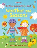 Getting Dressed Sticker Book: Weather and Seasons - Getting Dressed Sticker Books (Paperback)