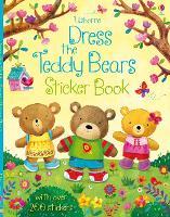 Dress the Teddy Bears Sticker Book - Dress the Teddy Bears (Paperback)