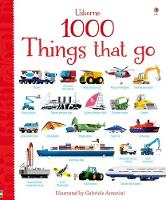 1000 Things that go - 1000 Pictures (Board book)