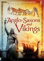 Anglo-Saxons and Vikings - History of Britain (Paperback)