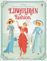 Historical Sticker Dolly Dressing Edwardian Fashion - Historical Sticker Dolly Dressing (Paperback)