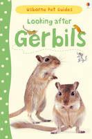 Looking after Gerbils - Pet Guides (Hardback)