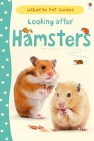 Looking after Hamsters - Pet Guides (Hardback)