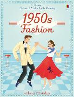 Historical Sticker Dolly Dressing 1950s Fashion - Historical Sticker Dolly Dressing (Paperback)