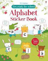 Alphabet Sticker Book - Get Ready for School Sticker Book (Paperback)