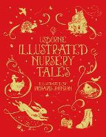 Illustrated Nursery Tales - Illustrated Stories (Hardback)