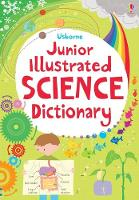 Junior Illustrated Science Dictionary - Illustrated Dictionaries and Thesauruses (Paperback)