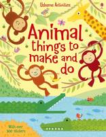 Animal things to make and do - Things to make & do (Paperback)