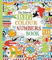 Big Colour By Numbers Book - Colour By Number (Paperback)