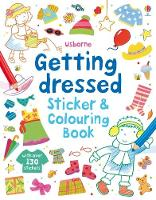 Getting Dressed Sticker and Colouring Book - Sticker and Colouring Books (Paperback)
