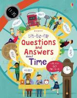 Lift-the-flap Questions and Answers about Time - Lift-the-Flap Questions & Answers (Board book)