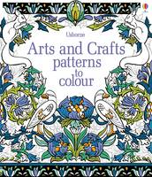 Arts and Crafts Patterns to Colour - Patterns to Colour (Paperback)