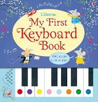 My First Keyboard Book - Musical Books (Board book)