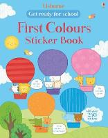 First Colours Sticker Book - Get Ready for School Sticker Books (Paperback)