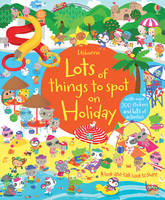 Lots of things to spot on Holiday - Lots of things to spot (Paperback)