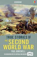 True Stories: Second World War - True Stories (Paperback)