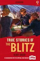 True Stories: The Blitz - True Stories (Paperback)